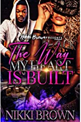 The Way My Heart Is Built Kindle Edition