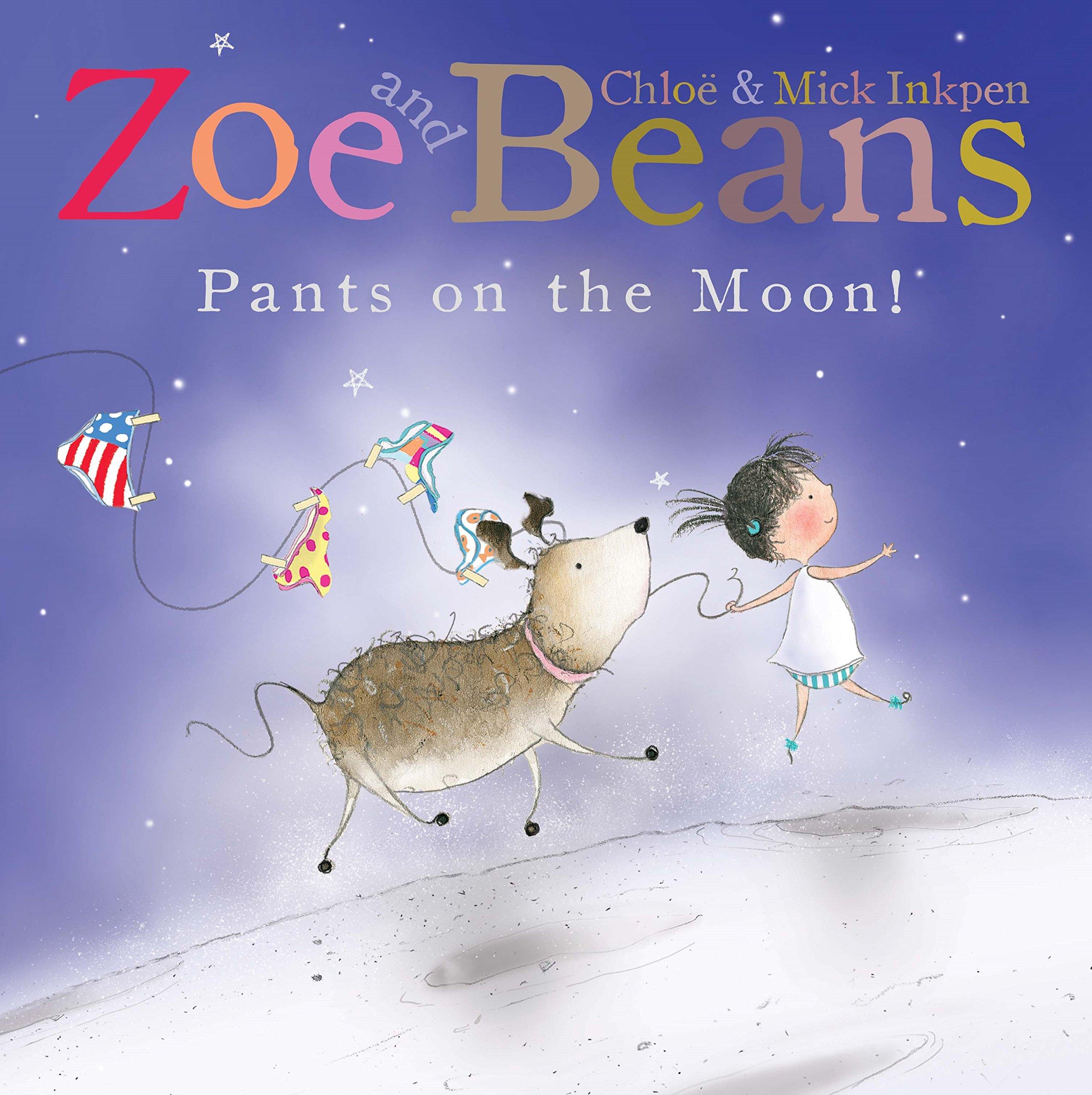 Pants on the Moon! (Zoe and Beans) pdf epub