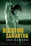 Resisting Samantha (Hope Parish Novels Book 4)
