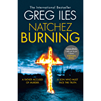 Natchez Burning (Penn Cage, Book 4)