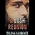 A Lush Reunion