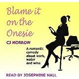 Blame It on the Onesie
