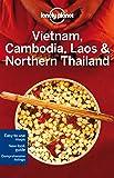 Vietnam, Cambodia, Laos & Northern Thailand - 4ed - Anglais