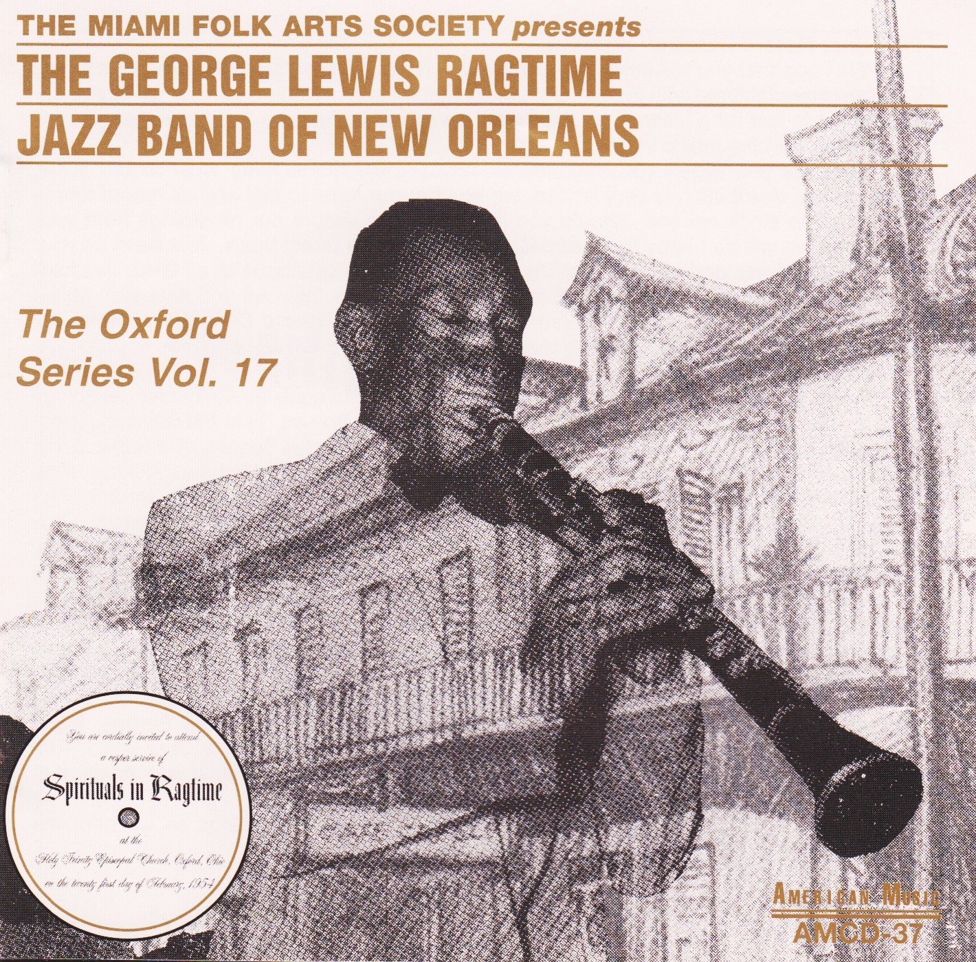 The George Lewis Ragtime Jazz Band Of New Orleans: The Complete Holy Trinity Church Concert (Oxford Series, Vol. 17)