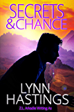 Secrets & Chance (The Sterlings Book 1)