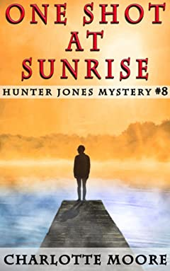 One Shot at Sunrise (Hunter Jones Mystery Book 8)