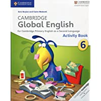 Cambridge Global English Stage 6 Activity Book: for Cambridge Primary English as a Second Language