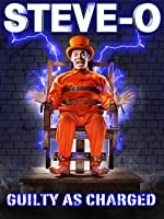 Steve-O - Guilty As Charged