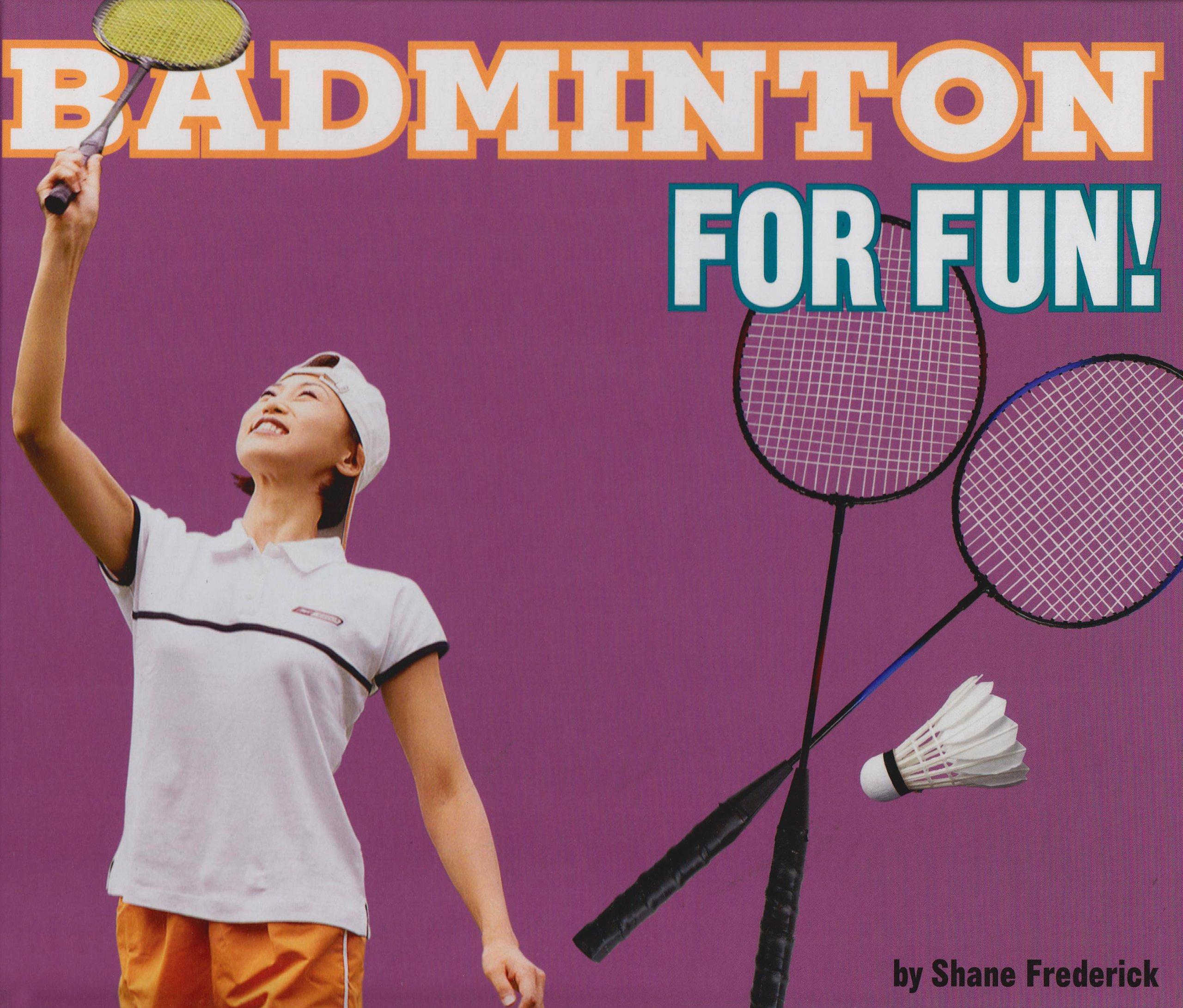 Download Badminton for Fun! (For Fun!: Sports) ebook