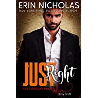 Just Right (Just Everyday Heroes: Day Shift) (English Edition)
