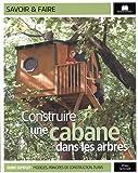 Construire une cabane dans les arbres