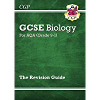 New Grade 9-1 GCSE Biology: AQA Revision Guide (CGP GCSE Biology 9-1 Revision)