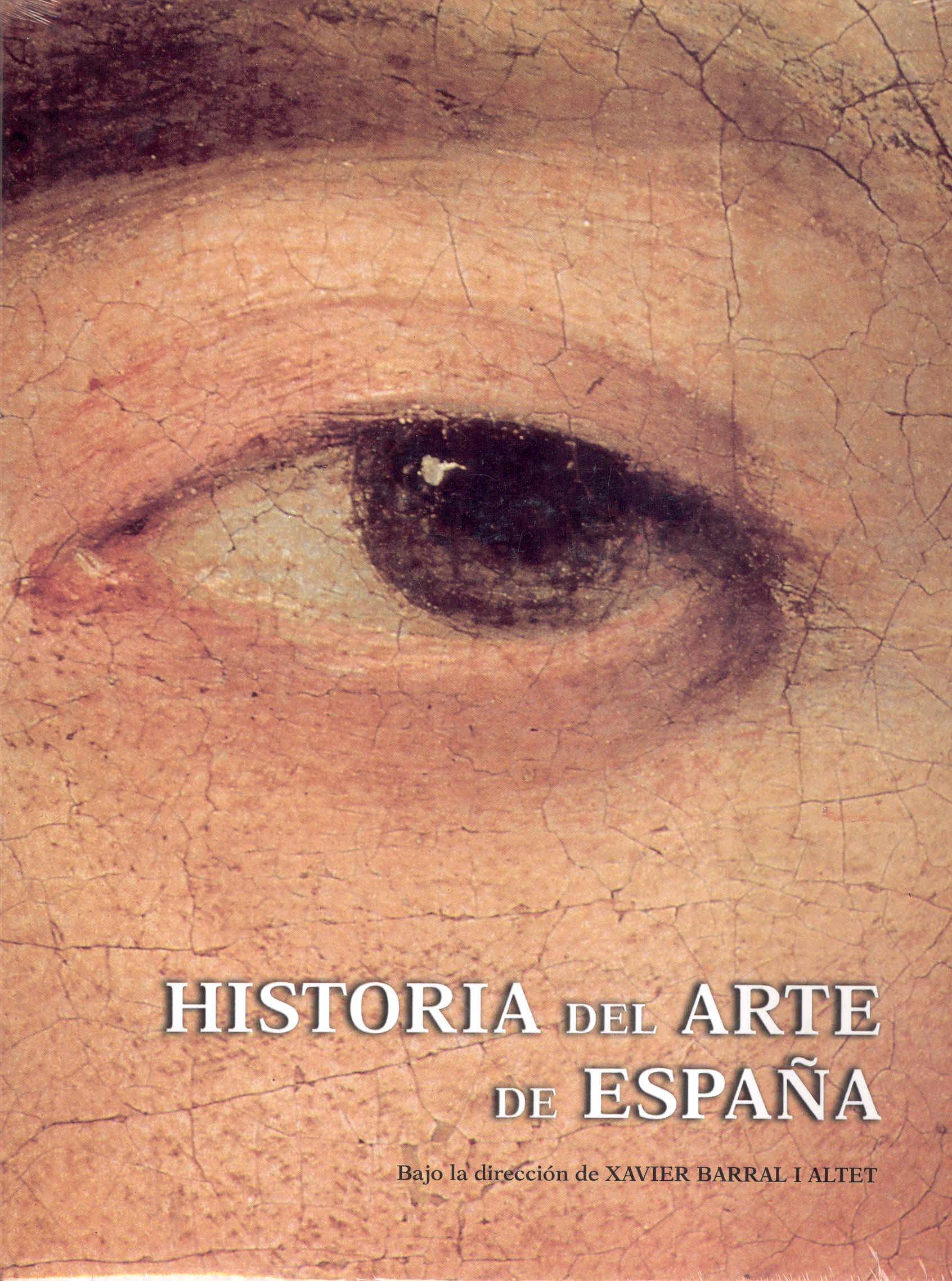 Historia del arte de España: Amazon.es: Barral Altet, Xavier: Libros