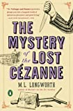 Mystery of the Lost Cezanne, The (Verlaque and Bonnet Provencal Mysteries) (Verlaque and Bonnet Mystery) (Verlaque and Bonnet Provencal Mystery)