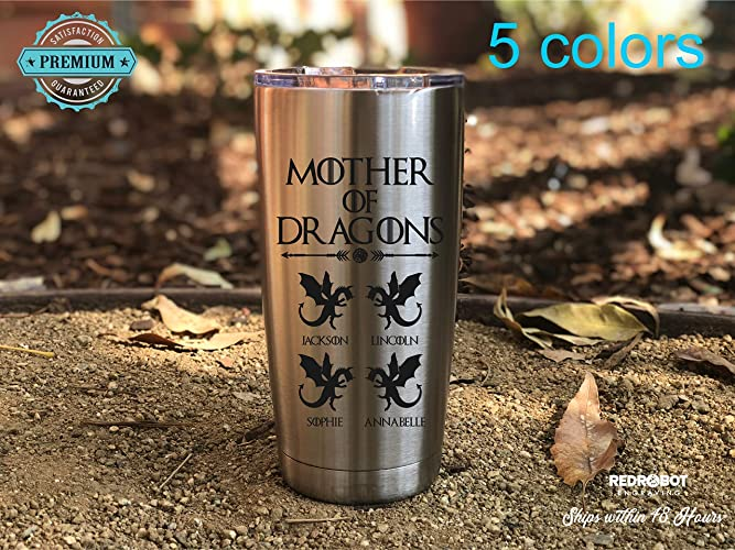 Mother of Dragons, Laser engraved 20 oz Insulated Tumbler