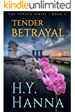 TENDER BETRAYAL: The TENDER Mysteries ~ Book 3