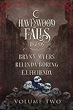 Legends of Havenwood Falls Volume Two (Legends of Havenwood Falls Collections Book 2)
