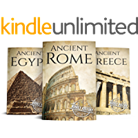 Ancient Civilizations: A Concise Guide to Ancient Rome, Egypt, and Greece (3-Books Box Set Book 1) (English Edition)