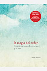 La magia del orden / The Life-Changing Magic of Tidying Up (Spanish Edition) Paperback