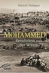 Mohammed: Revolution aus der Wüste (German Edition) Kindle Edition