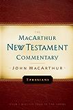 Ephesians MacArthur New Testament Commentary (MacArthur New Testament Commentary Series)