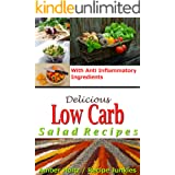 Delicious Low Carb Salad Recipes - With Anti Inflammatory Ingredients -
