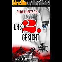 Das 2. Gesicht: Thriller (German Edition)