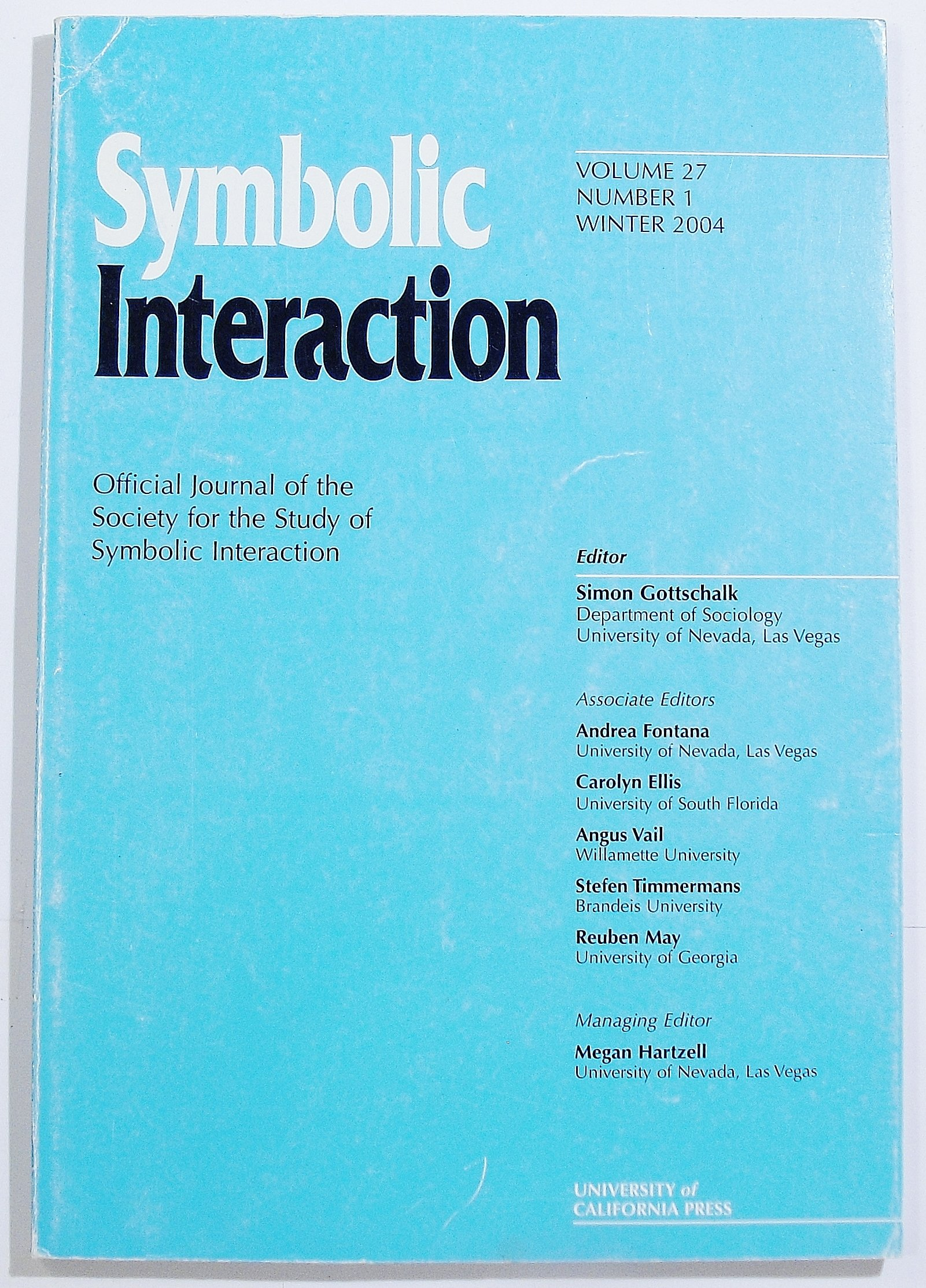 Symbolic Interaction Volume 27 Number 1 Winter 2004 Leslie Irvine