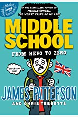 Middle School: From Hero to Zero (Middle School Series Book 10) Kindle Edition