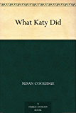 What Katy Did (English Edition)