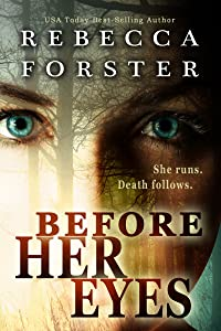 Before Her Eyes, A Crime Thriller