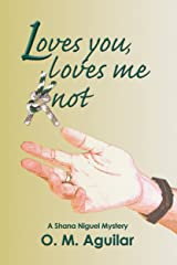 Loves You, Loves Me Knot (Shana Niguel Mystery Book 4) Kindle Edition
