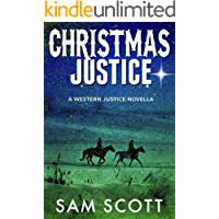 Christmas Justice: A Christmas Historical Western (Western Justice Book 4)