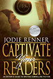 Captivate Your Readers: An Editor's Guide to Writing Compelling Fiction
