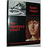 The Painter's Craft:  An Introduction to Artists' Methods and Materials [A Studio Book]