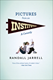 Pictures from an Institution: A Comedy (Phoenix Fiction)