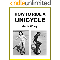 How to Ride a Unicycle (English Edition)