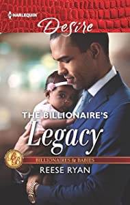 The Billionaire's Legacy (Billionaires and Babies)