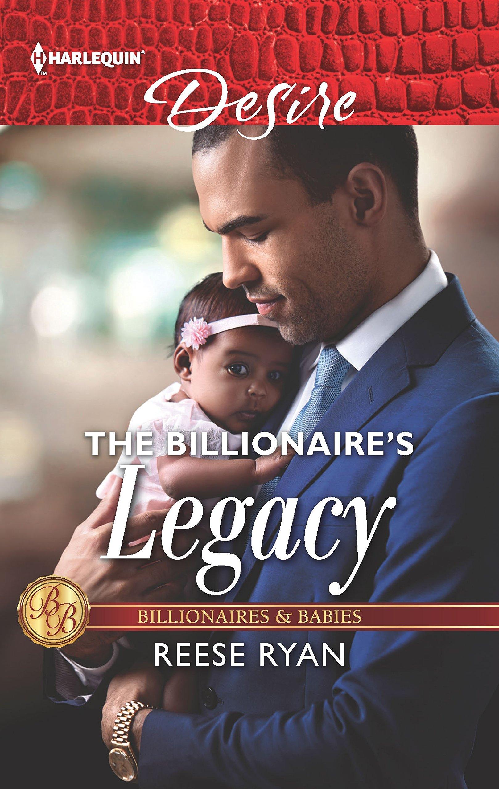 Amazon.com: The Billionaire's Legacy (Billionaires and Babies)  (9781335971784): Reese Ryan: Books
