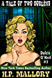 A Tale Of Two Goblins (Dulcie O'Neil Book 2) (English Edition)