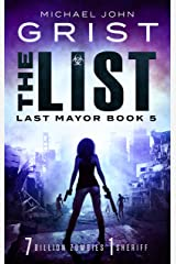 The List: Post Apocalyptic Survival Fiction (Last Mayor Book 5) Kindle Edition