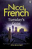Tuesday's Gone: A Frieda Klein Novel (2) (Frieda Klein Series)