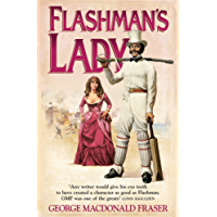 Flashman's Lady (The Flashman Papers, Book 3)