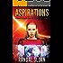 Aspirations: A Near Future Sci-Fi Thriller