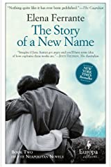 The Story of a New Name: Neapolitan Novels, Book Two Paperback