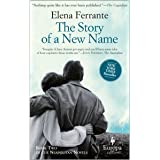 The Story of a New Name: A Novel (Neapolitan Novels, 2)