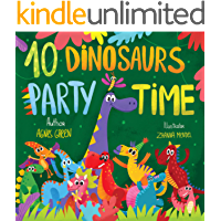 10 Dinosaurs Party Time: Funny Dino Story Book for Toddlers, Ages 3-5. Preschool, Kindergarten (The Funniest ABC Books)