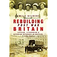 Rebuilding Post War Britain