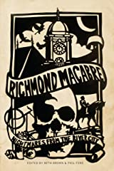 Richmond Macabre: Nightmares From the River City Kindle Edition