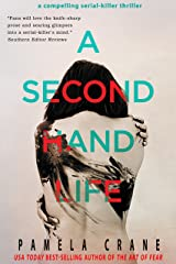A Secondhand Life (The Killer Thriller Series Book 1) Kindle Edition